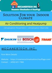 Solution For your  Indoor Climate | Rosemere Climatisation et Chauffag