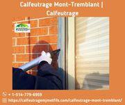 Calfeutrage Mont-Tremblant | Calfeutrage